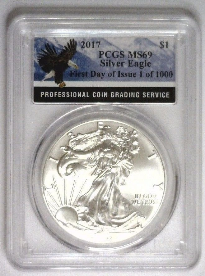 2017 $1 American Silver Eagle PCGS MS69 First Day of Issue First Label