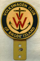 Great, Rare Ca. 1960 Volkswagen Club of Rhode Island License Plate Topper / Car Badge
