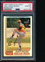 1999 Topps RYAN Finest REFRACTOR 1982 Reprint PSA 10 HOF - Astros Newest Holder!