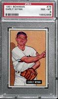 1951 BOWMAN #78 EARLY WYNN PSA 8 NM-MT (2868)