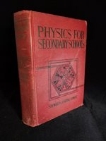 vintage physics for secondary school 1932