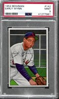 1952 BOWMAN #142 EARLY WYNN PSA 9 MT 1 OF ONLY 7 WITH NO 10'S (7981)