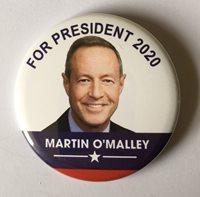 Martin O'Malley 2020 Presidential Hopeful Campaign Button (OMALLEY-703)