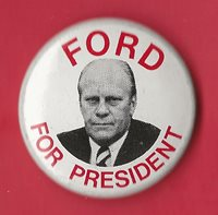 """1976 Gerald R Ford 1-1/8""""/ Presidential Campaign Button(Pin 01)"""