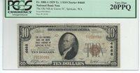 "1929 $10 CHARTER #4668 ""THE OLD NB AND UNION TRUST COMPANYOF SPOKANE WASHINGTON"""